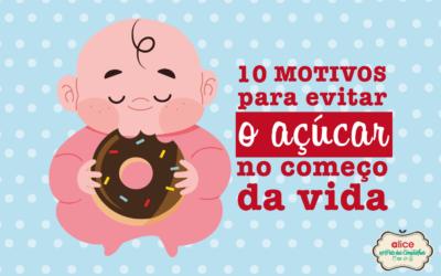 10 motivos para evitar o açúcar no começo da vida