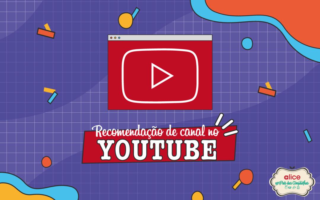 Recomendação de canal no youtube: Nutriamigos
